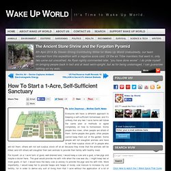 How To Start a 1-Acre, Self-Sufficient Sanctuary