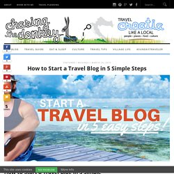 How to Start a Travel Blog in 5 Simple Steps