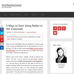 5 Ways to Start Using Padlet in the Classroom