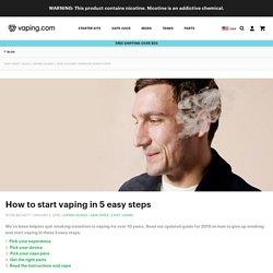 How to start vaping in 5 easy steps - vaping.com blog