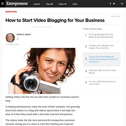 How to Start Video Blogging for Your Business