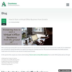 How to Start a Virtual Office Business