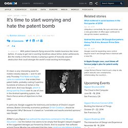 It's time to start worrying and hate the patent bomb