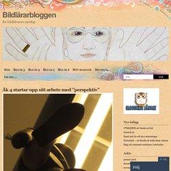 """Åk 4 startar upp sitt arbete med """"perspektiv"""""""