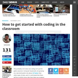 How to get started with coding in the classroom - Daily Genius