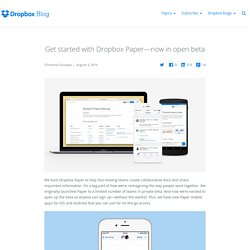 Get started with Dropbox Paper—now in open beta