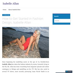 How to Get Started in Fashion Design, Isabelle Allan