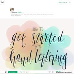 How to get started with hand-lettering – Medium