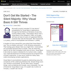 Don't Get Me Started - The Silent Majority: Why Visual Basic 6 Still Thrives