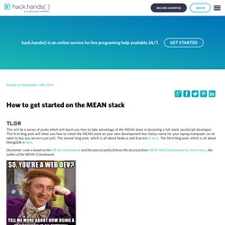 How to get started on the MEAN stack - HackHands