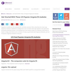 Get Started With These 15 Popular AngularJS modules