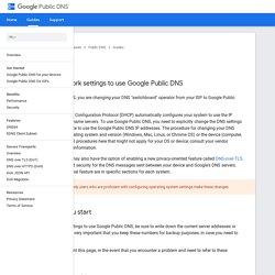 Using Google Public DNS - Public DNS