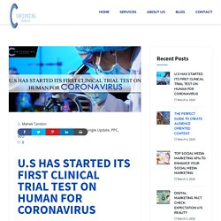 U.S STARTED TRIAL ON HUMAN TREATMENT OF CORONAVIRUS