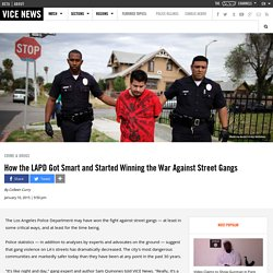 How the LAPD Got Smart and Started Winning the War Against Street Gangs