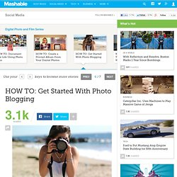 HOW TO: Get Started With Photo Blogging