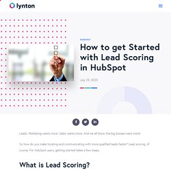 How to get Started with Lead Scoring in HubSpot