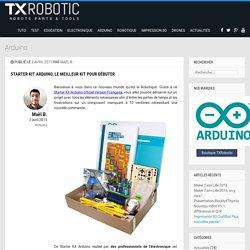 Starter Kit Arduino, le meilleur kit pour débuter