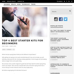 Top 4 Best Starter Kits for Beginners