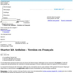 Starter kit Arduino - Version en Français - ARDUINO - TXRobotic