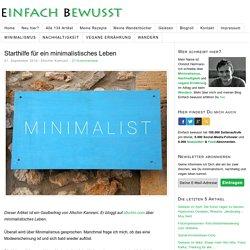 Starthilfe für ein minimalistisches Leben – Einfach bewusst