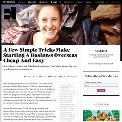 A Few Simple Tricks Make Starting A Business Overseas Cheap And Easy