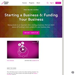 Starting a Business 6: Funding Your Business - University of Leeds