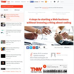 4 Steps to Starting a Web Business Without Knowing Coding