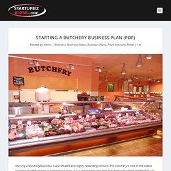 Starting a Butchery Business Plan (PDF) - StartupBiz Global