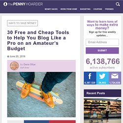 Starting a Blog for Free or Cheap: Look Pro on an Amateur Budget