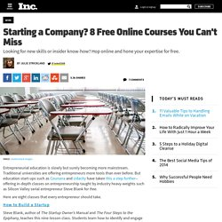 Starting a Company? 8 Free Online Courses You Can't Miss