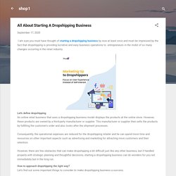 All About Starting A Dropshipping Business