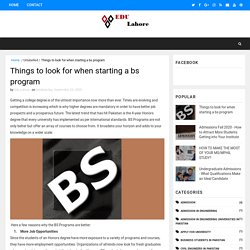 Things to look for when starting a bs program - The Best Education Programs