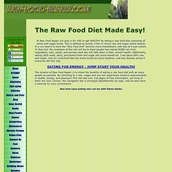Starting A Raw Food Diet Is Easy! Welcome to Raw Food Repair!