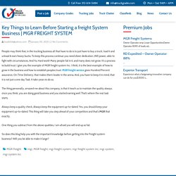 Key Things to Learn Before Starting a freight System Business