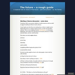 Starting a futures discussion – some docs « The future – a rough guide