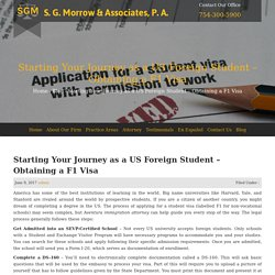 Starting Your Journey as a US Foreign Student - Obtaining a F1 Visa