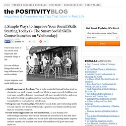 3 Simple Ways to Improve Your Social Skills Starting Today (+ The Smart Social Skills Course launches on Wednesday)