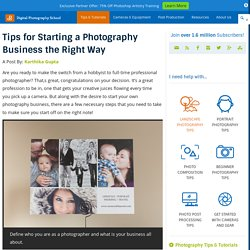 Tips for Starting a Photography Business the Right Way
