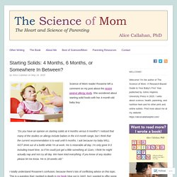 Starting Solids: 4 Months, 6 Months, or Somewhere In Between?