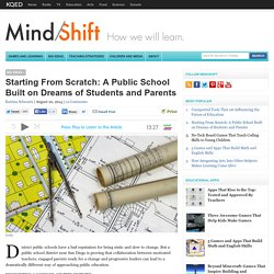 Starting From Scratch: A Public School Built on Dreams of Students and Parents