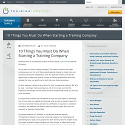 10 Things You Must Do When Starting a Training Company