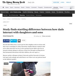 Study finds startling difference between how dads interact with daughters and sons