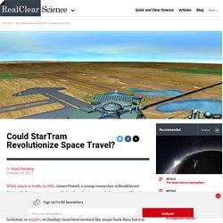 Could StarTram Revolutionize Space Travel?
