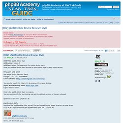 phpBB Academy at StarTrekGuide • View topic - [DEV] phpBBmobile Device Browser Style
