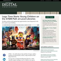 Lego Time Starts Young Children on the STEM Path at Local Libraries