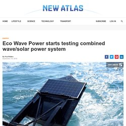 EWP starts testing combined wave/solar power system