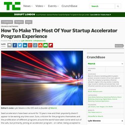 How To Make The Most Of Your Startup Accelerator Program Experience