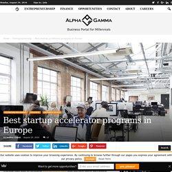 Best startup accelerator programs in Europe