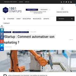 #Startup : Comment automatiser son marketing