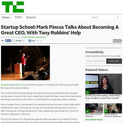 Mark Pincus Talks About Becoming A Great CEO, Wi